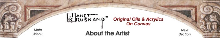 Janet Kruskamp's Paintings - About the Artist - original paintings, by the artist