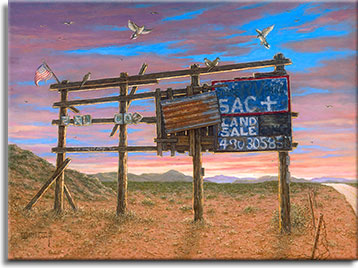 A forlorn signboard on the side of a desert road in Bouse, Arizona, topped with a small weathered American flag, centers this painting. Behind the sign the gorgeous sky is striped  with orange clouds as the sunset approaches. Still standing, the signboard only has a few pieces of wood tacked on the right where hand painted letters advertise the acreage for sale with a faded phone number. Birds are flying in to rest along the top of the sign frame. Mountains rise in the distance after the road vanishes, a short metal barbed wire fence runs along the road, enclosing the vacant property.