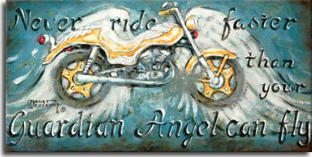 A heavenly new painting from Janet Kruskamp titled Never Ride Faster than your Guardian Angel can fly. A golden road bike blending into the angel wings floating on the heavenly blue of the background with the title words top, left and bottom. The script letters of the text look embossed into the sign. A worn, gray area spots the center right of the painting. The original painting is available directy from the artist, Janet Kruskamp..