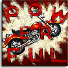 Pow-er-ful, a poster painted by artist Janet Kruskamp. A vintage motorcycle, red with gold flames, streaks upwards to the right in front of a bright white starburst in a red background. The words POW ER FUL float on top of the poster in large red letters. Highway signs from all over the States are faintly visible in the white starburst. The original painting of this weathered looking poster is available directly from Janet Kruskamp, the artist.