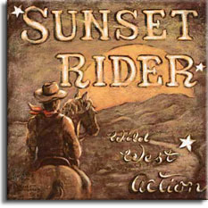 Sunset Rider, a nostalgic look back at the romantic West, looking over the shoulder of a mounted cowboy, red bandana and cowboy hat riding into the overisize sunset. Sprinkled lightly with stars, the horse carries the cowboy along the light colored trail curling toward the setting sun up the rise, the words Wild West Action lead the way from the lower right corner. A poster by renowned artist Janet Kruskamp.