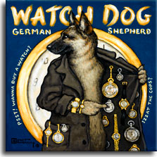 Watch Dog, a poster painting by Janet Kruskamp, offers a whimsical look at the German Shepherd breed of dogs. Portraying the Shepherd as a shady corner watch seller, the dog wears a long coat festooned with watches for sale inside and out. He points to a watch on the opened right side of his coat while looking to the left. A dark blue background features a watch graphic behind the dog with WATCH DOG, GERMAN SHEPHERD emblazoned across the top. Around the sides of the large watch in the background are the phrases PSST! WANNA BUY A WATCH? and IZZAT THE COPS? A fabulous gift for the German Shepherd lover from artist Janet Kruskamp.